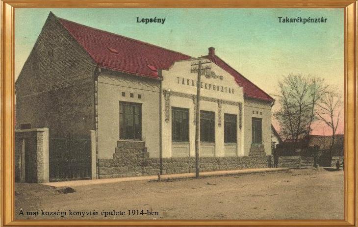 Kép a mai községi könyvtár épületéről 1914-ben, ami akkor a Takarékpénztár volt.