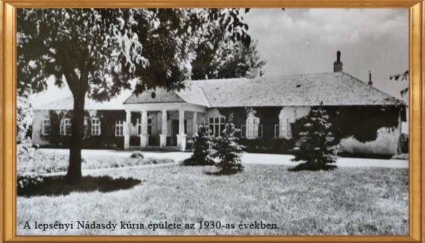 Kép a lepsényi Nádasdy kúria épületéről az 1930-as években.