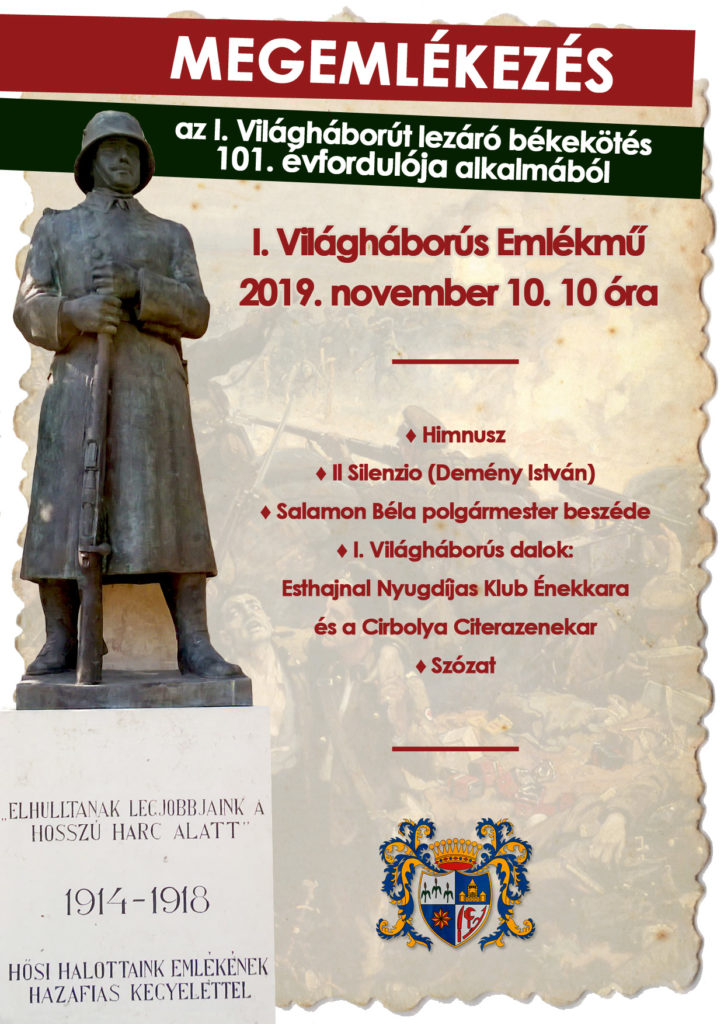 Plakát Első világháborús megemlékezésről, mely 2019. november 10-én 10 órakor az Első világháborús emlékműnél kezdődik.