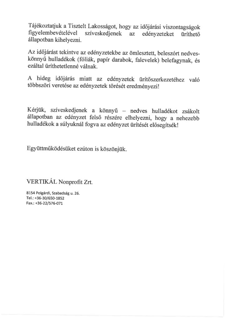 A Vertikál tájékoztatója az edényzetek üríthető állapotban történő kihelyezéséről.