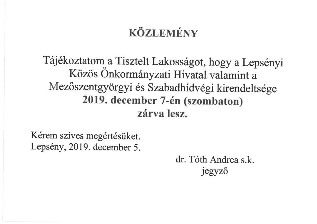 Közlemény a Lepsényi Közös Önkormányzati Hivatal és kirendeltségeinek december 7-i zárvatartásáról.
