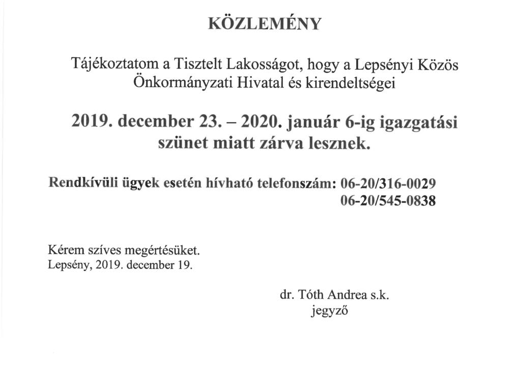 Közlemény Lepsényi Közös Önkormányzati hivatal és kirendeletségeiről, melyek 2019. december 23 és 2020. január 6 között igazgatási szünet miatt zárva lesznek.