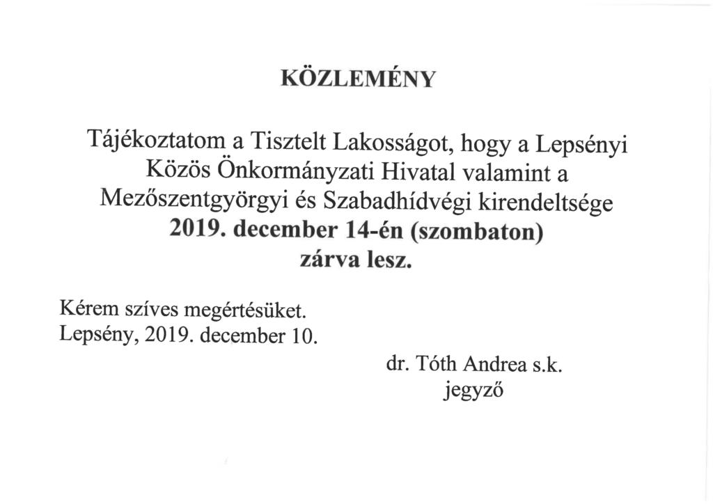 Közlemény a Lepsényi Közös Önkormányzati Hivatal és kirendeltségeinek december 14-i zárva létéről.