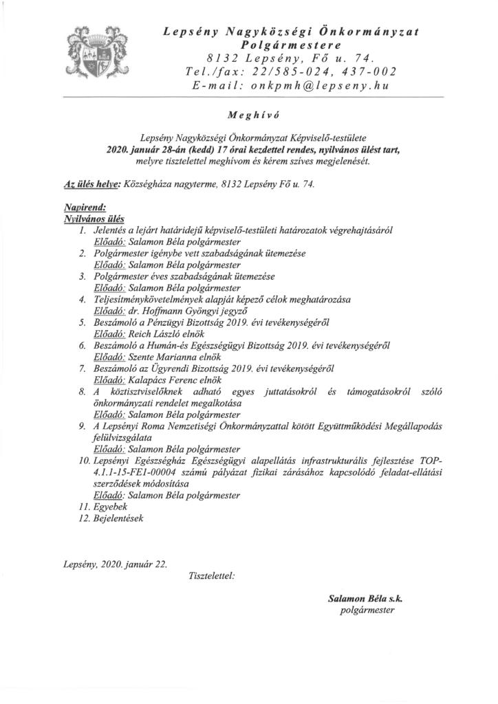 Meghívó a Lepsény Nagyközségi Önkormányzati Képviselő testülének január 28-án tartandó rendes, nyilvános ülésére, mely 17 órakor kezdődik a Községháta nagytermében.