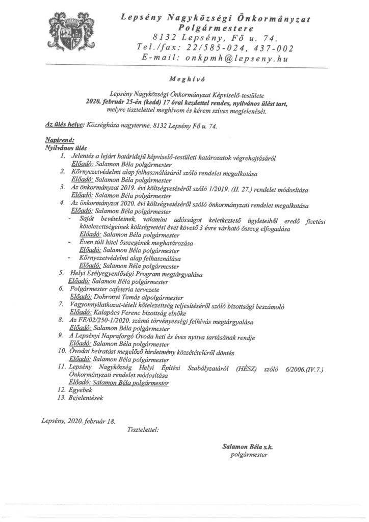 Meghívó a Lepsény Nagyközségi Önkormányzat Képviselő-testületének február 25-i rendes, nyilvános ülésére, mely 17 órakor kezdőik a Községháza nagytermében.