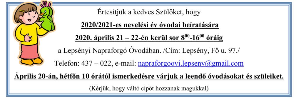 Értesítő fejléc az óvodai beíratás időpontjáról, mely 2020. április 21 és 22, nyolctól tizenhat óráig a Napraforgó Óvodában.