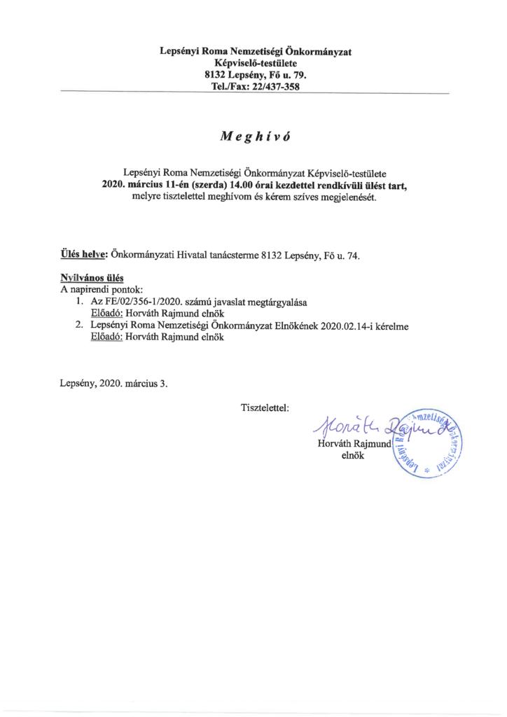 Meghívó a Lepsényi Roma Nemzetiségi Önkormányzat Képviselő-testületének 2020. március 11-i rendkívüli ülésére, ami 14 órakor kezdődik az Önkormányzati Hivatal tanácstermében.