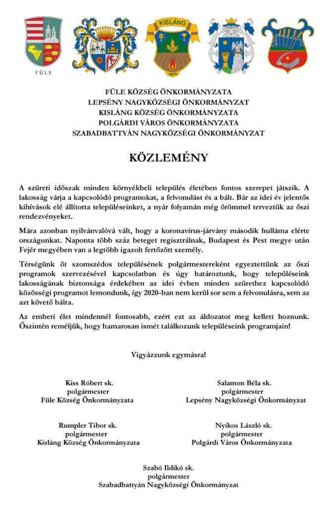 Füle, Lepsény, Kisláng, Polgárdi, és Szabadbattyán községek közleménye arról, hogy a koronavírus második hulláma miatt elmaradnak a településeken tervezett szüreti rendezvények. A települések önkormányzatai kérik a lakosok megértését.