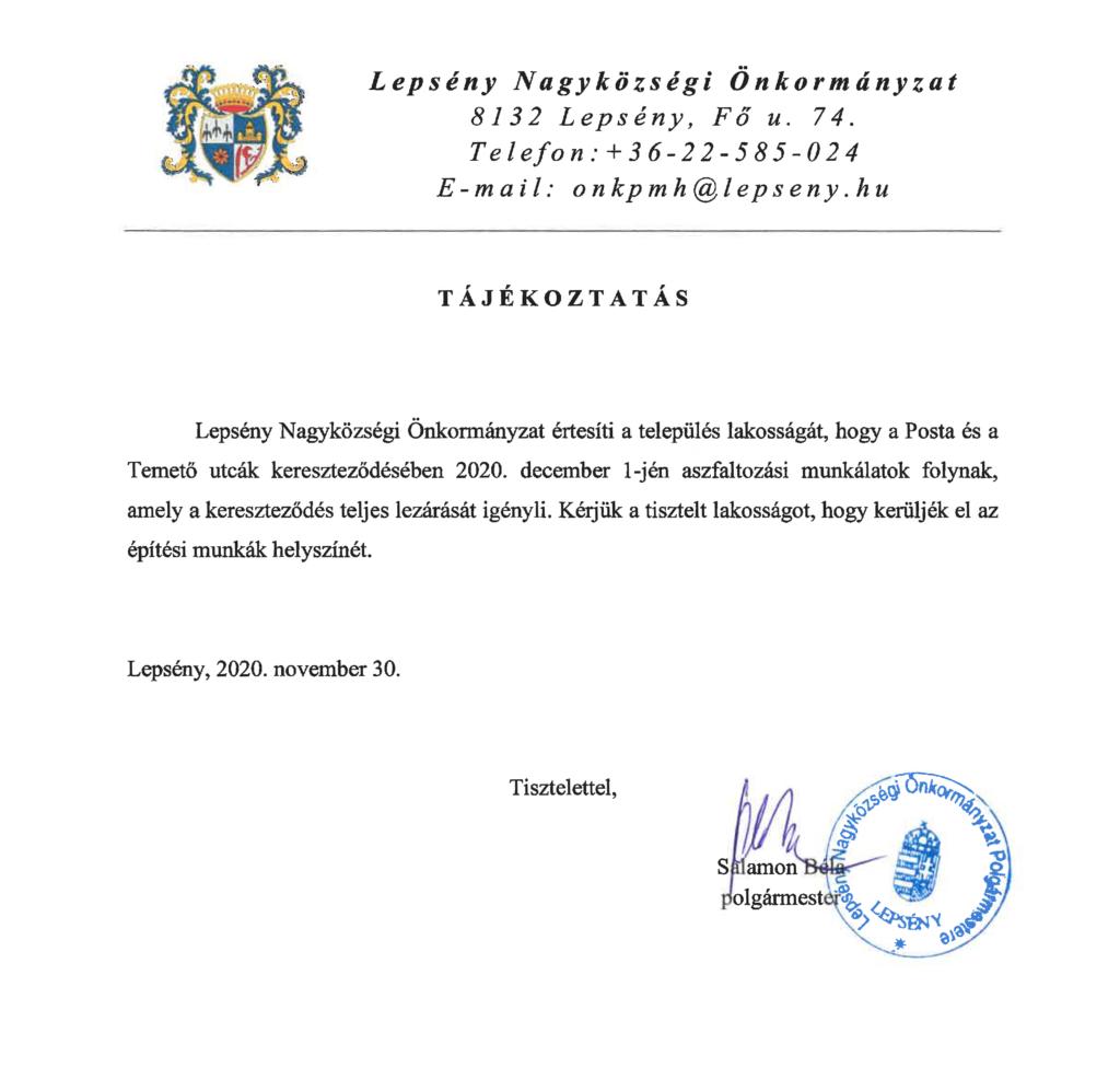 Pecsételt, aláírt tájékoztatü a Posta és Temető utcák kereszteződésének aszfaltozási munkálatok miatti lezárásáról december 1-jén.