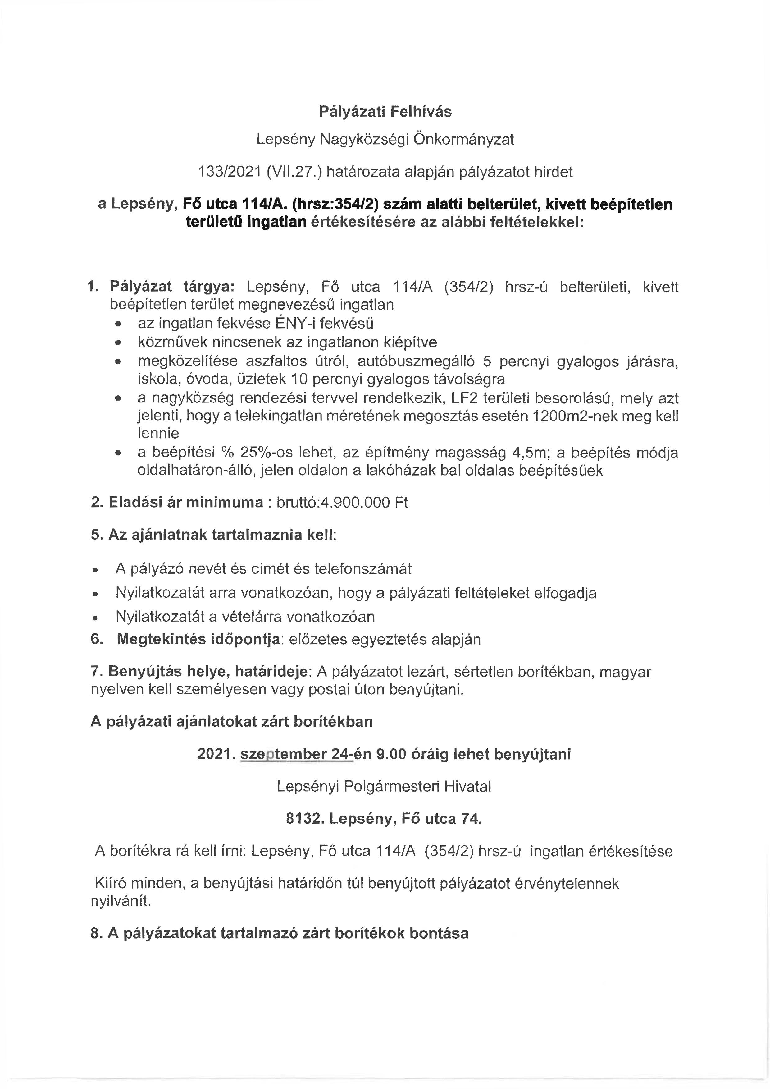 Pályázati kiírás Fő u. 114/A szám alatti belterület, kivett beépítetlen területű ingatlan értékesítésére. Pályázati ajánlatok leadásának határideje 2021. szeptember 24. További információért hívák a Lepsényi Önkormányzatot. 06 22 585 024