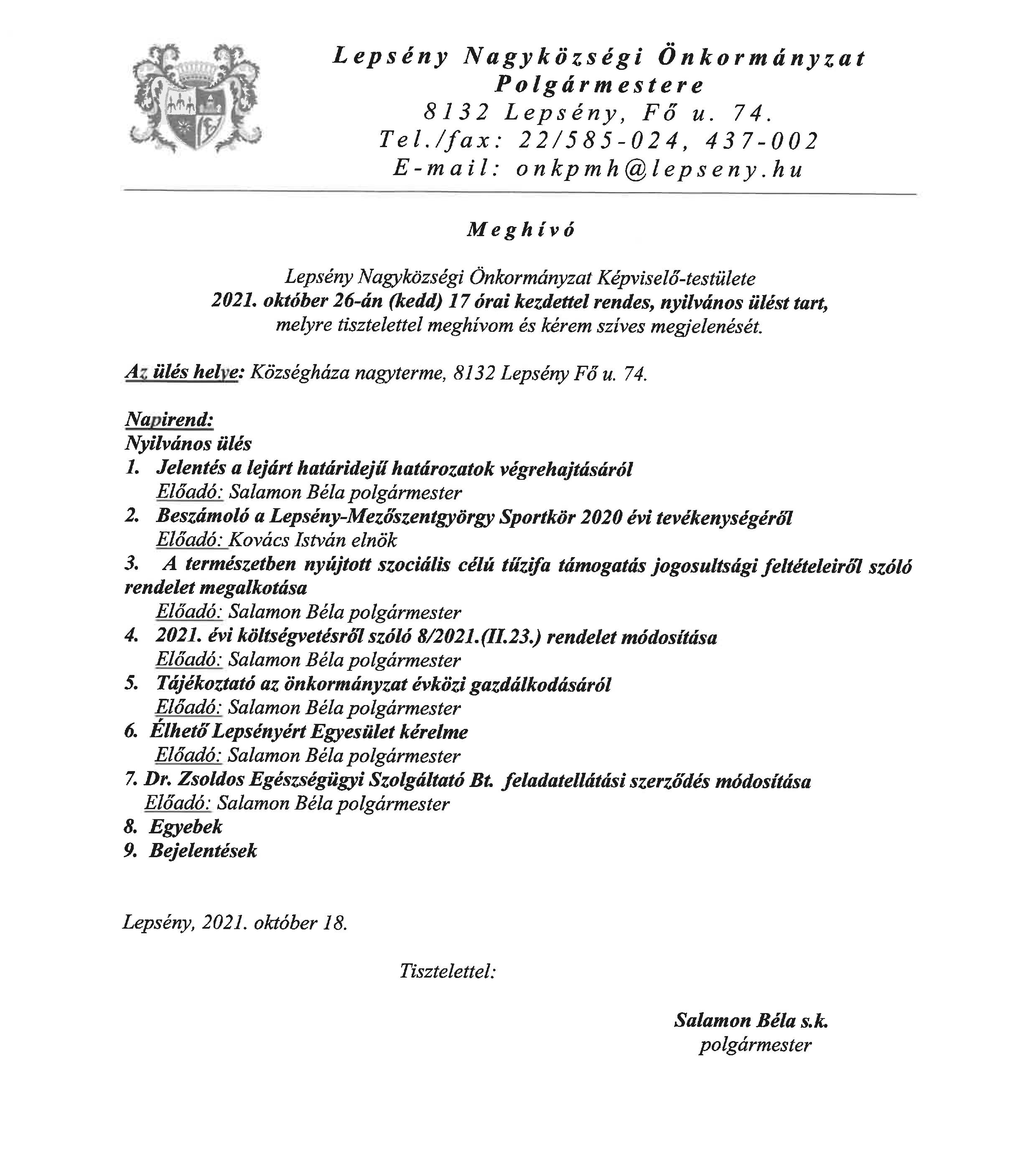Meghívó 2021. október 26-án kedden 17 órai kezdettel a lepsényi képviselőtestület nyilvános ülésére. Helye a községháza nagyterme.